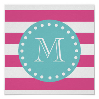 Hot Pink White Stripes Pattern, Teal Monogram Poster