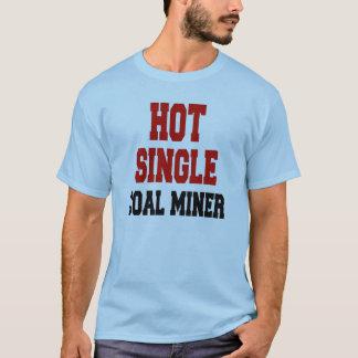 Hot Single Coal Miner T-Shirt