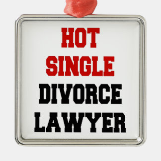 Hot Single Divorce Lawyer Silver-Colored Square Decoration