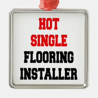 Hot Single Flooring Installer Christmas Ornament