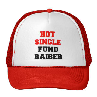 Hot Single Fund Raiser Cap