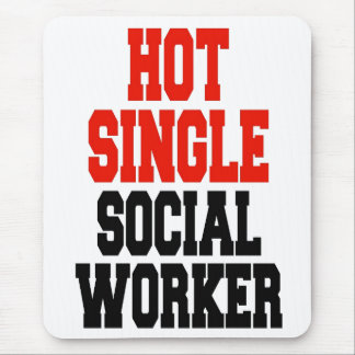 Hot Single Social Worker Mouse Mat