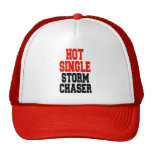 Hot Single Storm Chaser Trucker Hat