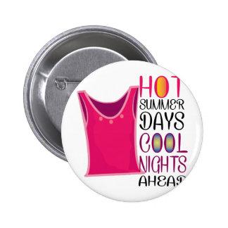 Hot Summer Days 6 Cm Round Badge