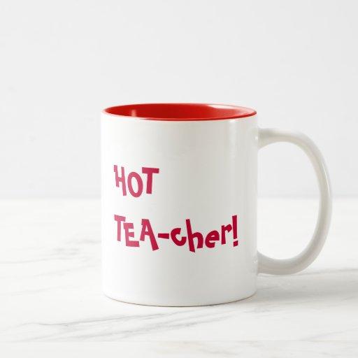 Hot Teacher - HOT TEA-cher funny pun Mug