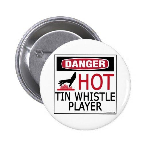 Hot Tin Whistle Player Pinback Button