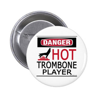 Hot Trombone Player 6 Cm Round Badge