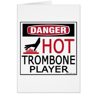 Hot Trombone Player Greeting Card