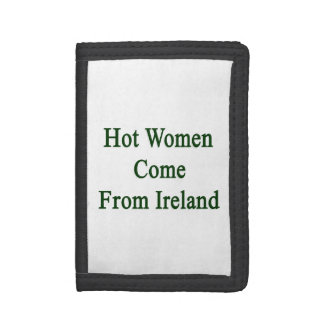 Hot Women Come From Ireland Wallets