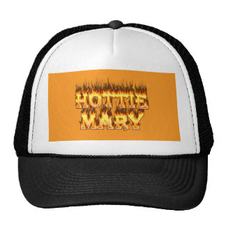 Hottie Mary fire and flames Cap