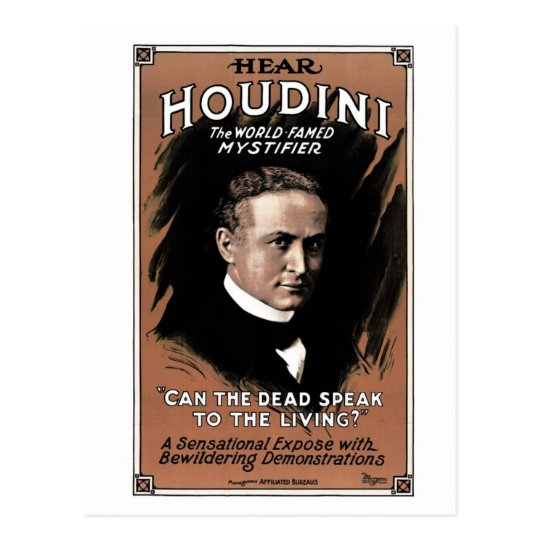 "Houdini - ""Can the Dead Speak""  Postcard"