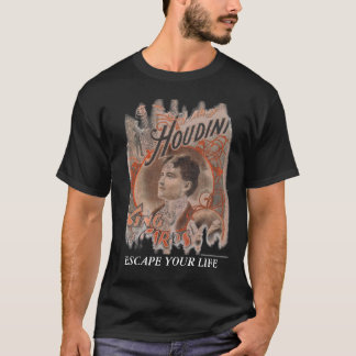 HOUDINI, ESCAPE YOUR LIFE T-Shirt