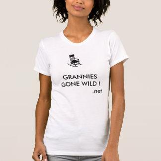 Hous_15[1], GRANNIES GONE WILD !               ... T-Shirt