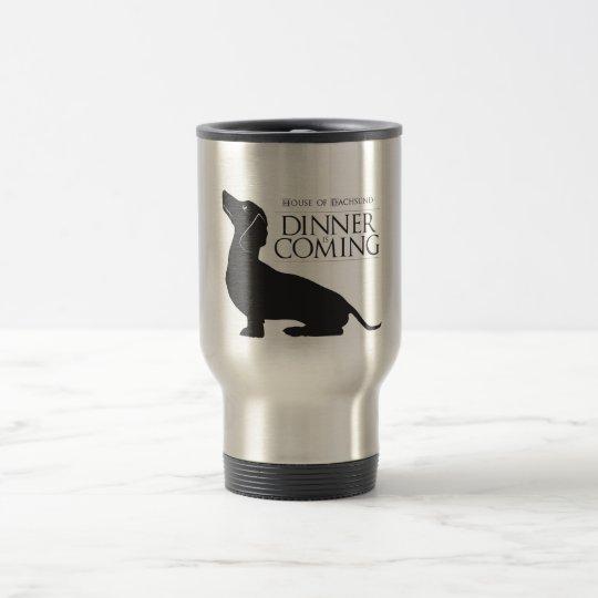 "House Dachshund ""Dinner is Coming"" coffee mug"