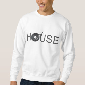 House DJ Turntable - Music Disc Jockey Vinyl Sweatshirt