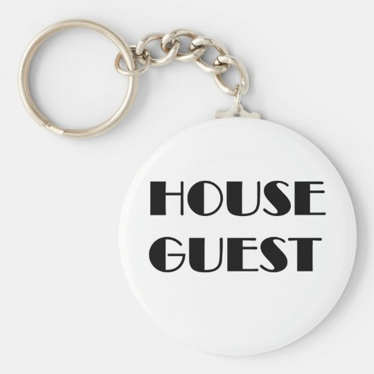 House Guest T-shirts and Gifts. Key Ring