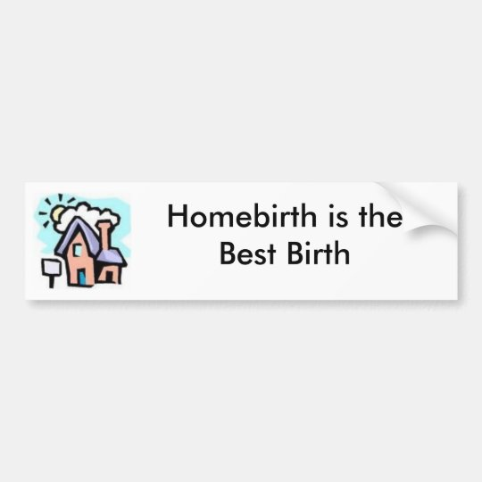 House-Homebirth Bumper sticker