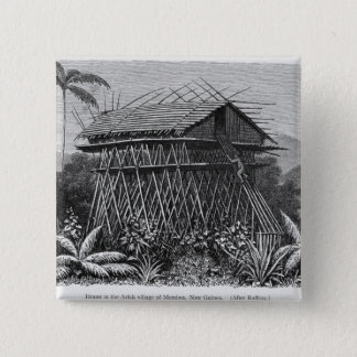 House in the Arfak village of Memiwa, New Guinea 15 Cm Square Badge