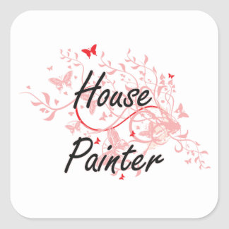House Painter Artistic Job Design with Butterflies Square Sticker