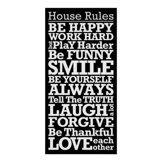 House Rules Sign Motivational Poster
