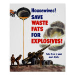 Housewives! Save Waste Fats For Explosives! -- WW2 Poster