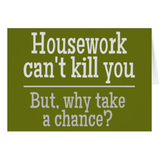 HOUSEWORK custom greeting card