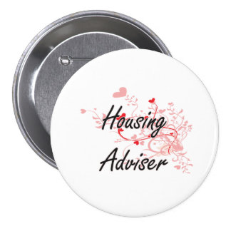 Housing Adviser Artistic Job Design with Hearts 7.5 Cm Round Badge