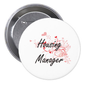 Housing Manager Artistic Job Design with Hearts 7.5 Cm Round Badge