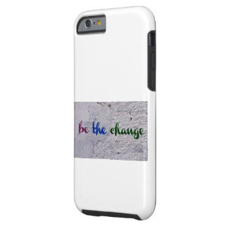 Housing sees The Change - Tough iPhone 6 Case