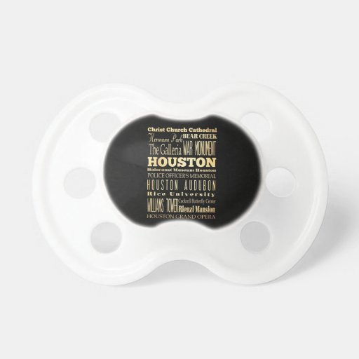 Houston City of Texas State Typography Art Baby Pacifiers