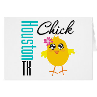 Houston TX Chick-1 Greeting Card