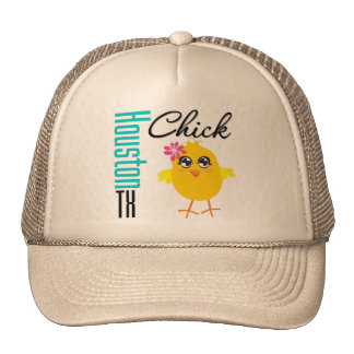 Houston TX Chick-1 Hats