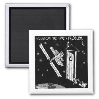 Houston We Have A Problem Fridge Magnets
