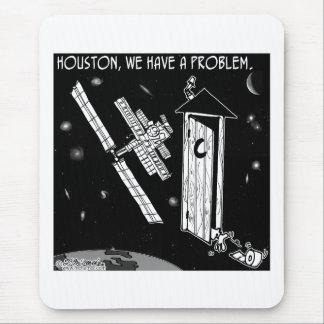 Houston, We Have A Problem Mouse Pad