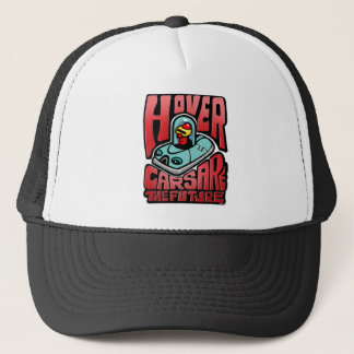 Hovercars are the Future Trucker Hat