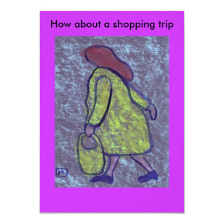 How about a shopping trip(Invite) 13 Cm X 18 Cm Invitation Card