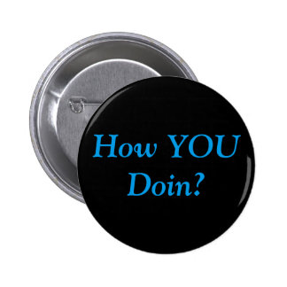How are you? 6 cm round badge