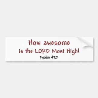 How Awesome (white) Bumper Sticker