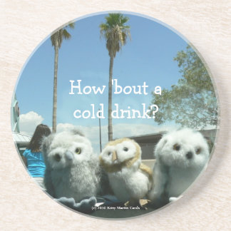 How Bout a Cold Drink Drink Coaster