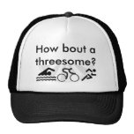 How bout a threesome? trucker hats