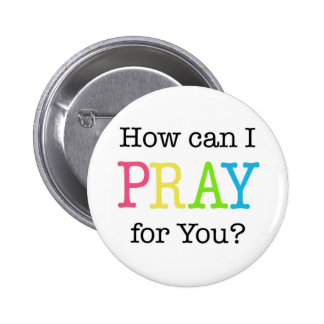 How can I PRAY for You? Pastel Colors 6 Cm Round Badge