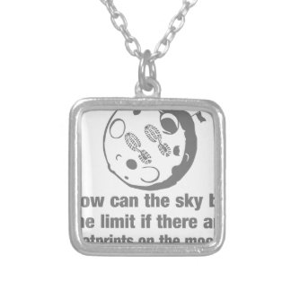 How can the sky ... limit footprints on the moon? pendant