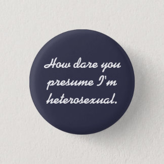 """How Dare You"" button. 3 Cm Round Badge"