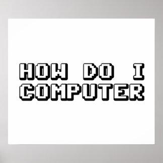 How Do I Computer Poster