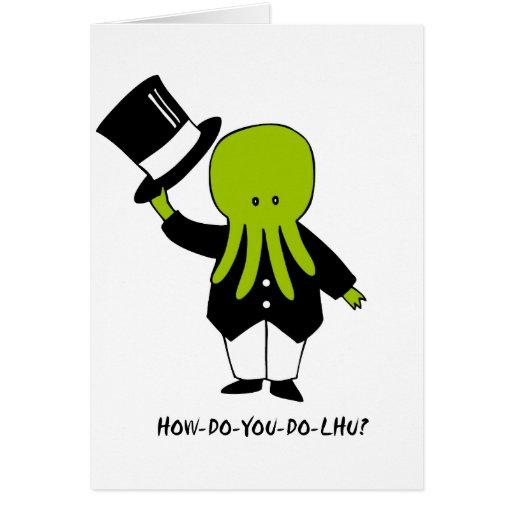 How-Do-You-Do-lhu Greeting Card