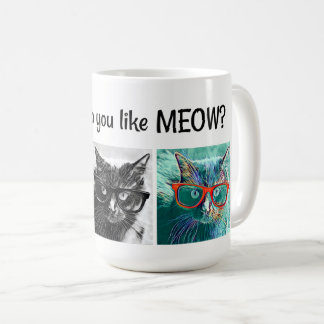 How do you like MEOW? Cats in Glasses, black/white Coffee Mug