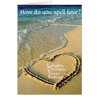How do you spell love greeting card. greeting card