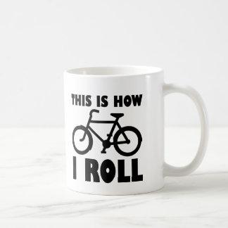 How I Roll Bike Funny Mug
