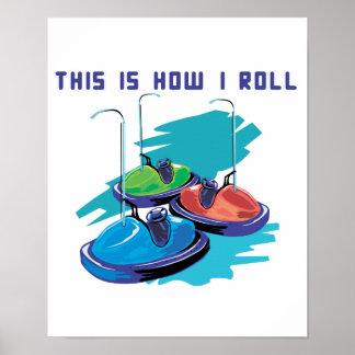 How I Roll (Bumper Cars) Poster