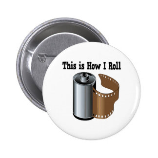 How I Roll Camera Film 6 Cm Round Badge